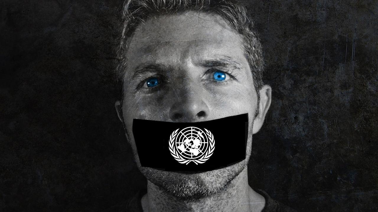 """ONU Lança Guerra à Liberdade de Expressão – Todo o """"Discurso de Ódio"""" tem que ser Silenciado"""
