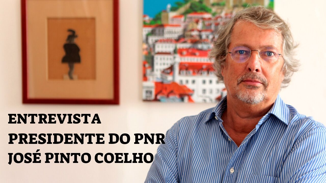 """ENTREVISTA: Líder do PNR, José Pinto Coelho """"Estamos a Assistir a Uma Substituição Populacional"""""""