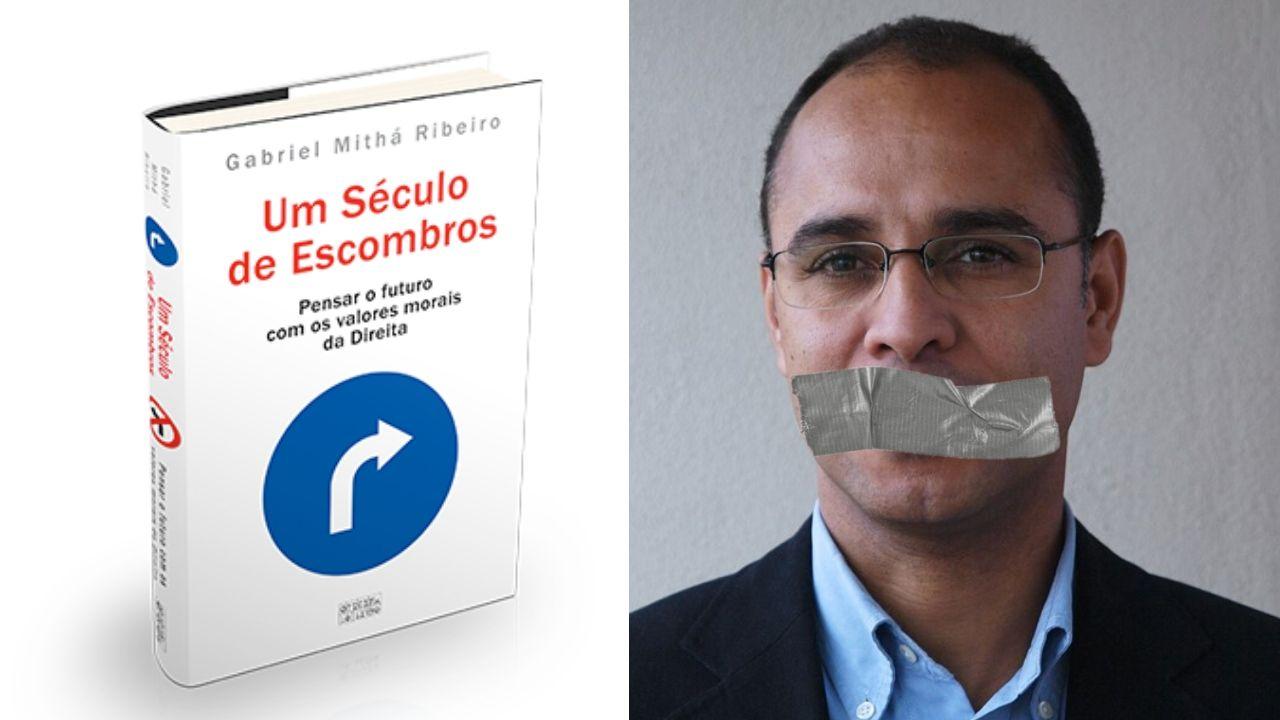 Novo Livro de Gabriel Mithá Ribeiro Encoberto por Censura da Imprensa Dominante