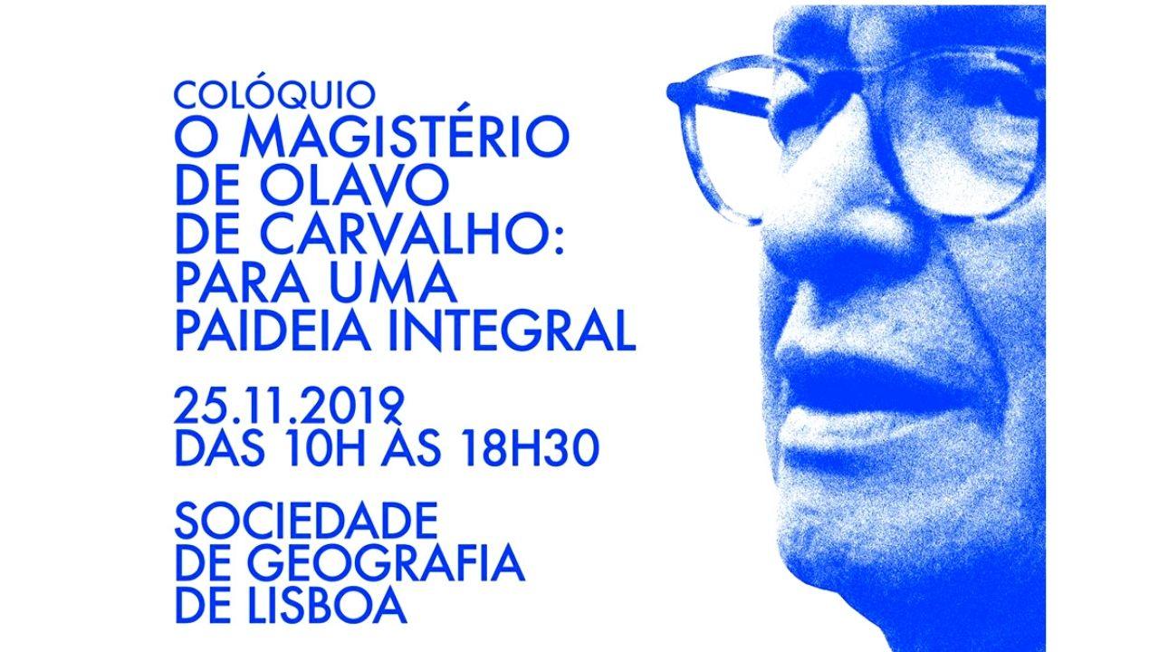 Colóquio sobre Olavo de Carvalho no Dia 25 de Novembro na Sociedade de Geografia de Lisboa
