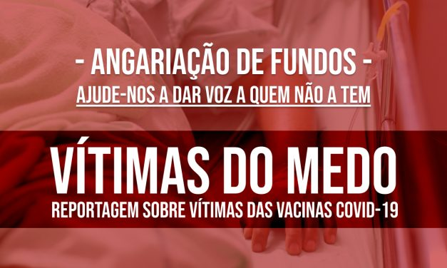 Angariação de Fundos para Reportagem do Notícias Viriato sobre Vítimas das Vacinas Covid-19